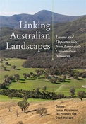 Linking Australia's Landscapes Lessons and opportunities from large-scale conservation networks