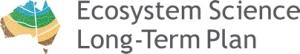 Australian Ecosystem Science Long Term Plan